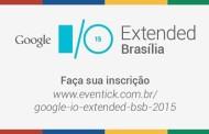 O que esperar do Google I/O Extended Brasília 2015