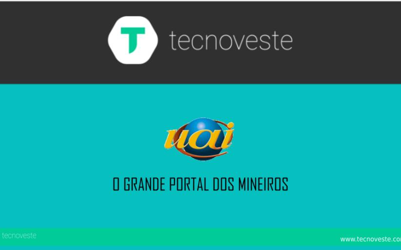 Uai, o Portal dos Mineiros é parceiro do Tecno Veste