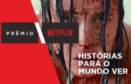 Prêmio Netflix: participação do público na escolha dos melhores filmes nacionais