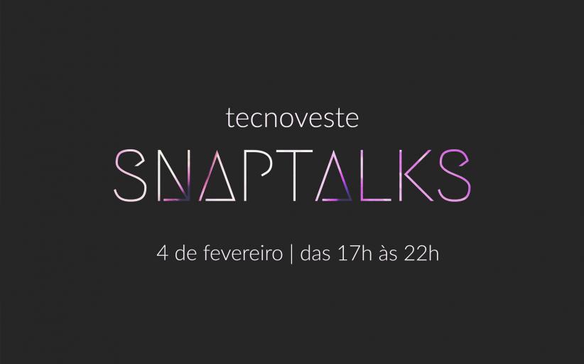 SnapTalks 001: desenvolvimento pessoal, palestras e música