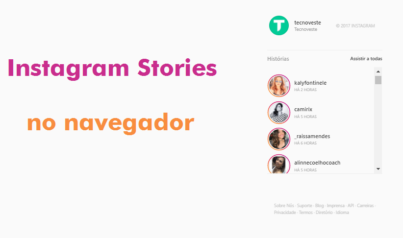 Instagram agora permite visualização do Stories a partir do navegador da Web